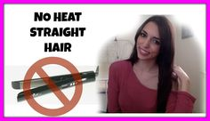Straight hair with no heat / Straighten your hair without flat iron or b...