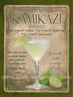 Kamikazi Cocktail Recipe,Cafe Pub, Man Shed,Home Decor:Metal Sign Great Gift Liquor Drinks, Non Alcoholic Drinks, Cocktail Drinks, Beverages, Alcohol Drink Recipes, Mixed Drinks Alcohol, Martini Recipes, Vegetable Drinks, Summer Drinks