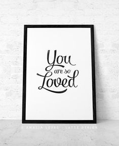Items similar to Mothers day print Your are so loved Mothers day gift Love print Mothers gift Quote print Typography poster Typographic print Love poster UK on Etsy Typography Prints, Quote Prints, Hand Lettering, Black And White Coffee, Black And White Love, Posters Uk, Love Posters, Triangle Print, Valentine Greeting Cards