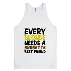 Every Blonde - bff shirts