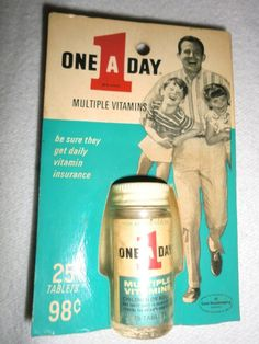 how One a Day Vitamins looked in my day. I so remember that bottle!