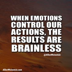Allen Weinstein explains why emotions can be brainless.