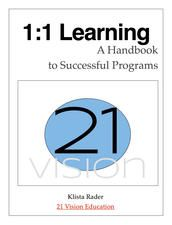 A Handbook for 1:1 programs, including tips on PD, management, device selection, and curriculum design. FREE!