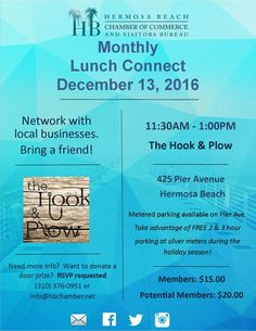 Daily Blog Lunch Connect @ Hook & Plow  December 13, 2016  #SouthBay #Events #WhatsHappeninginTheSouthBay