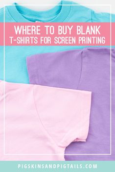What's the best place to buy blank t-shirts for screen printing or HTV projects? Check out this website for great prices and tons of brands. #tshirts #screenprinting
