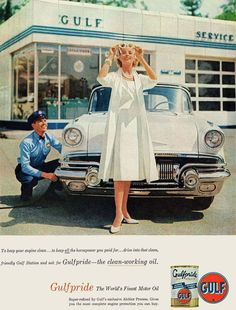 Gulf Lady 1957 - Mad Men Art: The Vintage Advertisement Art Collection Mode Vintage, Vintage Ads, Vintage Posters, Vintage Photos, Retro Ads, Vintage Advertisements, Pompe A Essence, Old Gas Stations, Filling Station