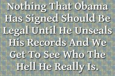Unfortunately, the media and his master (George Soros) will take care that all his records stay sealed and unavailable