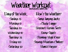 Let the #weather determine your #exercise! A great way to add spontaneity & variety to your routine! #WeatherWorkout
