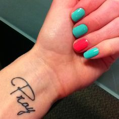 Pray wrist tattoo. Maybe add a cross & have it say pray, strength, faith. Change up color & add some shadowing. This could very well be my next. Really love the idea of this one because it has true meaning behind it!