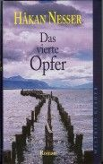 A book by an author from a country  you've never visited.- Hakan Nesser:Das vierte Opfer.