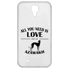 All You Need Is Love And An Azawakh Galaxy 4 Cases