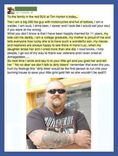 """""""Never judge a book by it's cover.""""  - This guy had an awesome response to a family who judged him for being a tattooed biker."""