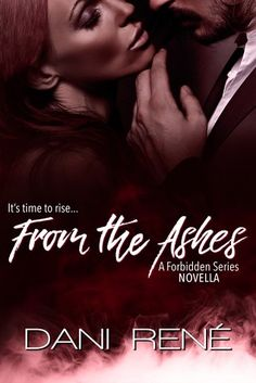 From the Ashes: A Forbidden Series Novella Good Romance Books, Romance Authors, Eye Piercing, Always Remember Me, Dark Eyes, Alpha Male, Books To Read, Erotic, Reading