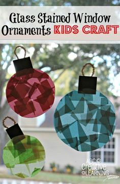 Glass Stained Window Ornaments Kids Crafts for Toddlers and Kids! Great for Christmas decorations and Fine Motor Skills practice! by Victoria from ABC Creative Learning