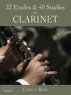 32 Etudes and 40 Studies for Clarinet (Dover Chamber Music Scores) by Cyrille Rose, http://www.amazon.com/dp/0486457303/ref=cm_sw_r_pi_dp_.Wibrb1MV78SZ
