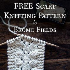 Here's a FREE scarf knitting pattern! I fell in love with the baby fern stitch, so here's an easy scarf knitting pattern using that stitch!