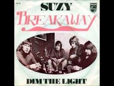 Breakaway Suzie 1972 dim the light