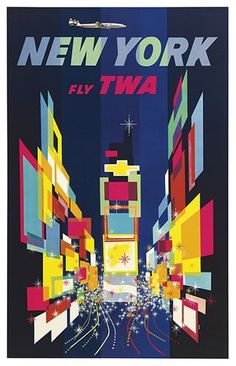 TWA Posters from the (Designer/Illustrator: David Klein) FLY TWA vintage travel posters Vintage Travel posters Tours for Everyone by Har. Retro Poster, Poster Ads, Vintage Travel Posters, Tourism Poster, Advertising Poster, New York Poster, Retro Airline, Vintage Airline, Photo Vintage