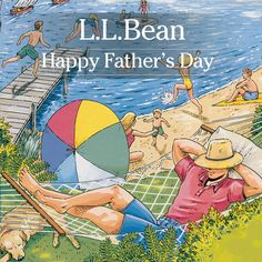 Happy Father's Day from L.L.Bean.