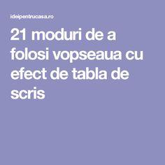 21 moduri de a folosi vopseaua cu efect de tabla de scris