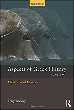 Aspects of Greek History 750-323BC: A Source-Based Approach (Aspects of Classical Civilisation) (Paperback)