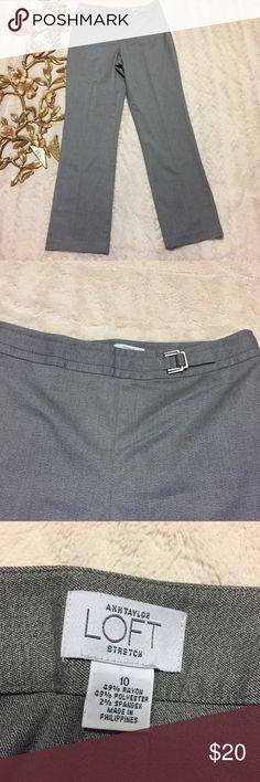 "Ann Taylor Loft Gray Career Stretch Pants Size 10 Ann Taylor Loft Gray Career Stretch Pants Size 10 side zipper closure Straight Leg measurements taken laying flat: 15-1/2"" waist 11"" rise 31"" inseam LOFT Pants Straight Leg"