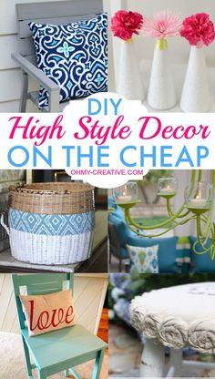 Create DIY High Style Decor On The Cheap givng your home a decorator look!     OHMYCREATIVE.COM
