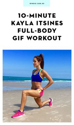 This 10-Minute Kayla Itsines GIF Workout Tones Your Entire Body