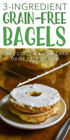 Diet Snacks Grain-Free Bagels :: GAPS-Intro, Low Carb - Enjoy breakfast again with these easy, Grain-Free Bagels! They're perfect for a GAPS-Intro, primal, or low carb diet. Keto Foods, Gaps Diet Recipes, Real Food Recipes, Scd Recipes, Carb Free Foods, Candida Recipes, Gourmet Foods, Wrap Recipes, Sweets Recipes