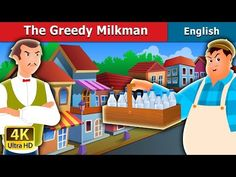 Parental Guidance: Some material of this video may not be suitable for children below 13 years of age. The Greedy Milkman Story in English English Story, Learn English, Pinocchio, The Jungle Book, Tamil Stories, Lion And The Mouse, Disney Frames, Beast, 12 Dancing Princesses