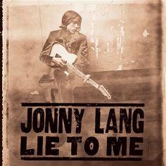 That was yesterday: Jonny Lang - Lie To Me(Full Album)