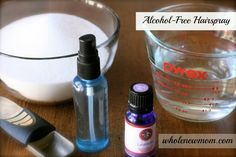 Homemade Alcohol-Free Hairspray that Works  1 cup water (use filtered please*) 4 teaspoons sugar (use more or less according to how strong you want the spray) 6-8 drops essential oil 1. Heat water in a small saucepan to boiling. 2. Add sugar and stir to dissolve. 3. Allow to cool. Add essential oils (if using). 4. Place in spray bottle.