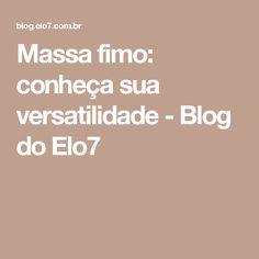 Massa fimo: conheça sua versatilidade - Blog do Elo7