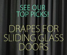 See Our Top 10 Drapes for Sliding Glass Doors http://www.the10bestlist.com/drapes-for-sliding-glass-doors #drapes #interiordecor #curtains