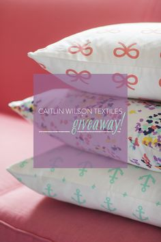 Caitlin Wilson Textiles Pillow GIVEAWAY + A Discount on SMP living now!  Read more - http://www.stylemepretty.com/living/2013/06/24/caitlin-wilson-textiles-pillow-giveaway-a-discount/