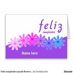 Feliz Cumpleanos Purple Flowers Personalised Greeting Card Add A Name Birthday