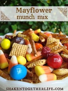 Candy Corn - to represent maize/corn that that Native American taught us to grow Craisins - to represent the North East where cranberries are grown Pretzel sticks – to represent the forest and the logs used to build homes for the Pilgrims M&Ms – M is for the Mayflower Corn Chex – to represent maize/corn