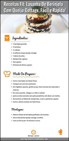 Receitas Fit: Lasanha De Berinjela Com Queijo Cottage, Fácil E Rápida - Receitas saudáveis - Cake Recipes, Vegan Recipes, Going Vegan, Vegan Vegetarian, Food And Drink, Low Carb, Dinner, Cooking, Coach