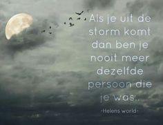Als je uit de storm komt