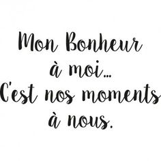 valentines day quotes Stickers mon bonheur moi cest nos moments nous Valentine's Day Quotes, Mood Quotes, Best Quotes, Life Quotes, Relationship Quotes, Valentines Day Sayings, Power Of Words Quotes, Image Citation, French Quotes