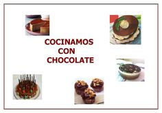 "Cover of ""Recetas Chocolate Nestle, Sweet Cakes, New Books, Make It Simple, Desserts, Recipes, Chocolates, Baby, Sweets"
