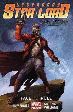Legendary Star-Lord 1: Face It, I Rule (Legendary Star-lord): Legendary Star-lord 1: Face It, I Rule (Legendary Star-lord)