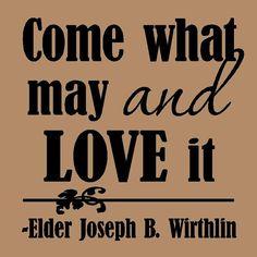 {Quote} Elder Joseph B. Wirthlin on Acceptance