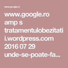 www.google.ro amp s tratamentulobezitatii.wordpress.com 2016 07 29 unde-se-poate-face-gastric-sleeve-in-romania amp