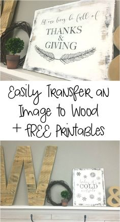 to Easily Transfer an Image to Wood and FREE Printables Learn how to transfer an image to wood plus free Thanksgiving and Christmas printable.Learn how to transfer an image to wood plus free Thanksgiving and Christmas printable. Picture Transfer To Wood, Transfer Images To Wood, Wood Transfer, Picture On Wood, Photo Transfer, Heat Transfer, Crafts For Teens To Make, Crafts To Sell, Easy Crafts