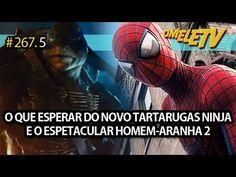 O que esperar do novo Tartarugas Ninja e O Espetacular Homem-Aranha 2 | ...