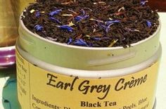 Earl Grey Creme Tea. Soft and luxurious Tea.
