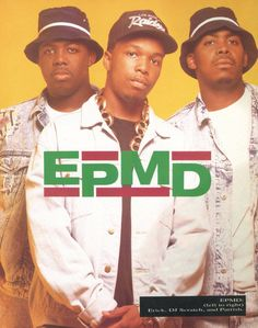 "EPMD by Michael Lavine + ""Taking Care of Business,"" The Source (1991): 1, 2"