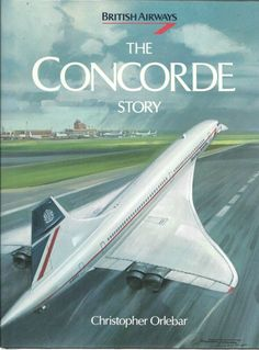 British Airways Concorde Book I have read this favorite book in my collection