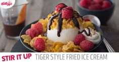 Oh my yum! Break free from the box with this Tiger Style Fried Ice Cream breakfast idea. #StirUpBreakfast https://stirupbreakfast.kelloggs.com/recipes/browse/tiger-style-fried-ice-cream You'll need Kellogg's® Frosted Flakes®, vanilla Greek yogurt, chocolate syrup, ground cinnamon, whipped cream and fresh raspberries. Tip: Grab the chocolate syrup by the tail and drizzle it on like tiger stripes.